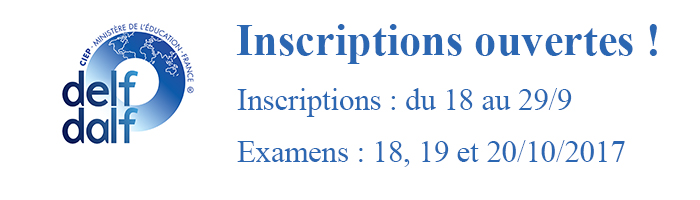 DELF DALF Inscriptions ouvertes